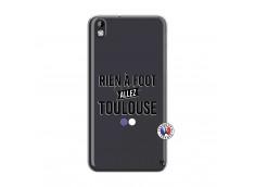 Coque HTC Desire 816 Rien A Foot Allez Toulouse