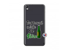 Coque HTC Desire 816 Tout Travail Merite Sa Biere