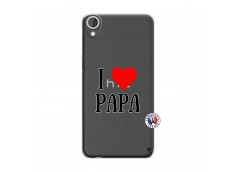 Coque HTC Desire 820 I Love Papa