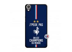 Coque HTC Desire 820 Je Peux Pas On Est Les Champions Du Monde Translu