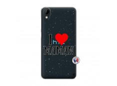 Coque HTC Desire 825 I Love Maman