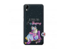 Coque HTC Desire 825 Je Peux Pas J Ai Shopping