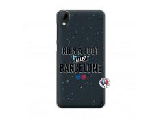 Coque HTC Desire 825 Rien A Foot Allez Barcelone