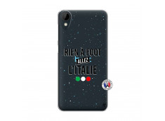 Coque HTC Desire 825 Rien A Foot Allez L'Italie