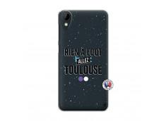 Coque HTC Desire 825 Rien A Foot Allez Toulouse