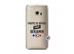 Coque HTC ONE M10 Frappe De Batard Comme Benjamin