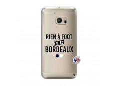 Coque HTC ONE M10 Rien A Foot Allez Bordeaux
