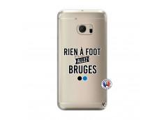 Coque HTC ONE M10 Rien A Foot Allez Bruges