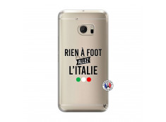 Coque HTC ONE M10 Rien A Foot Allez L'Italie