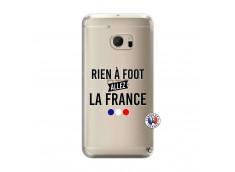 Coque HTC ONE M10 Rien A Foot Allez La France