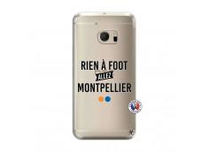 Coque HTC ONE M10 Rien A Foot Allez Montpellier
