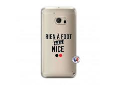 Coque HTC ONE M10 Rien A Foot Allez Nice