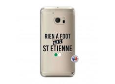 Coque HTC ONE M10 Rien A Foot Allez St Etienne