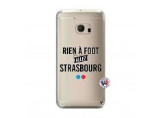 Coque HTC ONE M10 Rien A Foot Allez Strasbourg