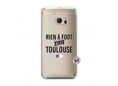 Coque HTC ONE M10 Rien A Foot Allez Toulouse