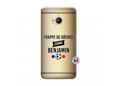 Coque HTC ONE M7 Frappe De Batard Comme Benjamin