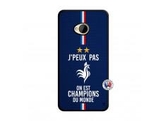 Coque HTC ONE M7 Je Peux Pas On Est Les Champions Du Monde Noir