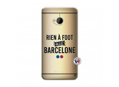 Coque HTC ONE M7 Rien A Foot Allez Barcelone
