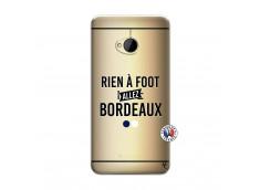 Coque HTC ONE M7 Rien A Foot Allez Bordeaux