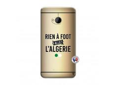 Coque HTC ONE M7 Rien A Foot Allez L Algerie