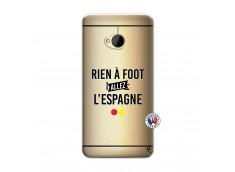 Coque HTC ONE M7 Rien A Foot Allez L'Espagne