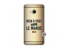 Coque HTC ONE M7 Rien A Foot Allez Le Maroc