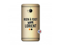 Coque HTC ONE M7 Rien A Foot Allez Lorient