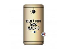Coque HTC ONE M7 Rien A Foot Allez Madrid