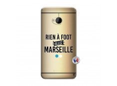 Coque HTC ONE M7 Rien A Foot Allez Marseille