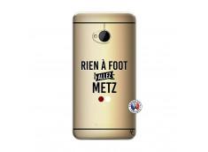 Coque HTC ONE M7 Rien A Foot Allez Metz