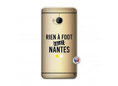 Coque HTC ONE M7 Rien A Foot Allez Nantes