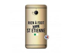 Coque HTC ONE M7 Rien A Foot Allez St Etienne