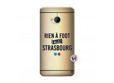 Coque HTC ONE M7 Rien A Foot Allez Strasbourg