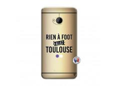 Coque HTC ONE M7 Rien A Foot Allez Toulouse