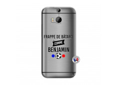 Coque HTC ONE M8 Frappe De Batard Comme Benjamin