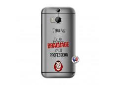 Coque HTC ONE M8 J Peux Pas J Ai Un Braquage Avec Le Professeur