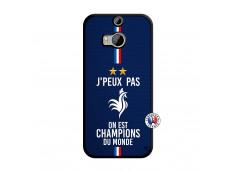 Coque HTC ONE M8 Je Peux Pas On Est Les Champions Du Monde Noir