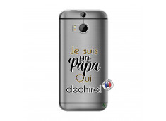 Coque HTC ONE M8 Je Suis Un Papa Qui Dechire