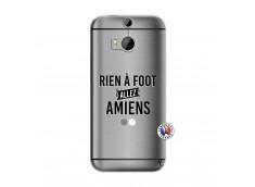 Coque HTC ONE M8 Rien A Foot Allez Amiens