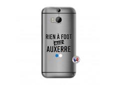 Coque HTC ONE M8 Rien A Foot Allez Auxerre