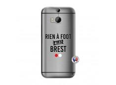 Coque HTC ONE M8 Rien A Foot Allez Brest