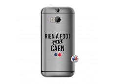 Coque HTC ONE M8 Rien A Foot Allez Caen