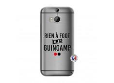 Coque HTC ONE M8 Rien A Foot Allez Guingamp