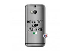 Coque HTC ONE M8 Rien A Foot Allez L Algerie