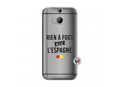 Coque HTC ONE M8 Rien A Foot Allez L'Espagne