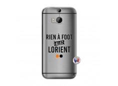 Coque HTC ONE M8 Rien A Foot Allez Lorient
