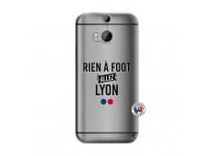 Coque HTC ONE M8 Rien A Foot Allez Lyon
