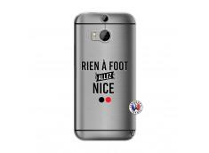 Coque HTC ONE M8 Rien A Foot Allez Nice