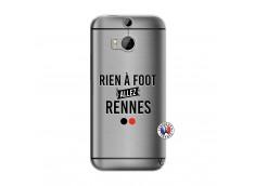 Coque HTC ONE M8 Rien A Foot Allez Rennes