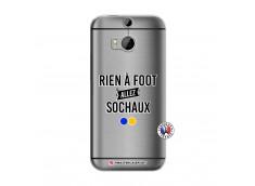 Coque HTC ONE M8 Rien A Foot Allez Sochaux